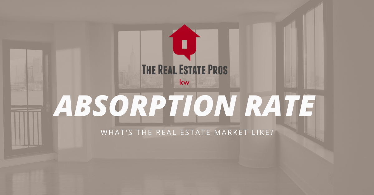 Absorption Rate – What's the Market Like?