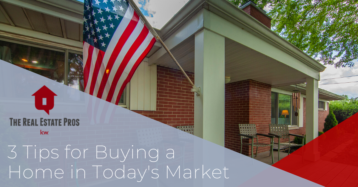 3 Tips for Buying in Today's Market