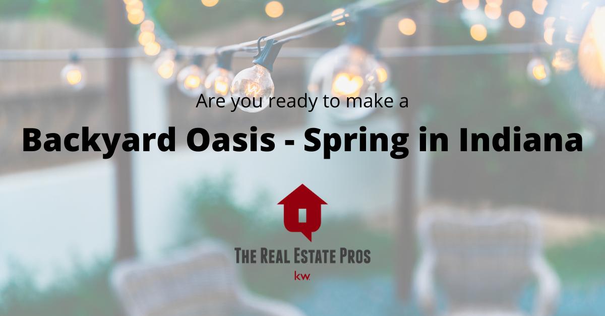 Backyard Oasis – Spring in Indiana