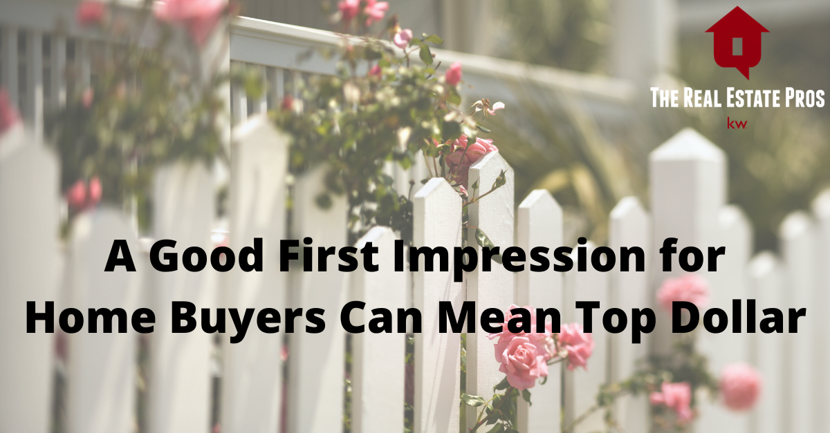First Impression on Buyers Can Mean $