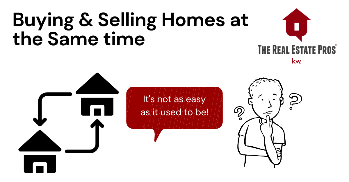 Buying and Selling Homes at Same Time