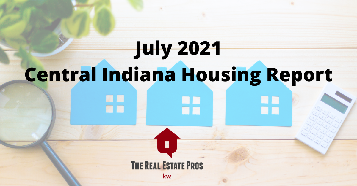 July 2021 Indiana Housing Report