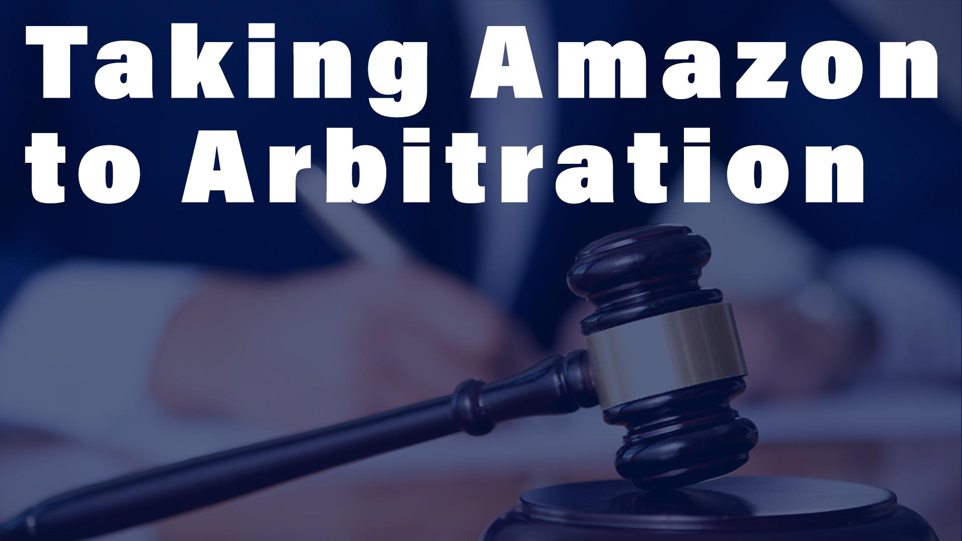 taking Amazon to arbitration