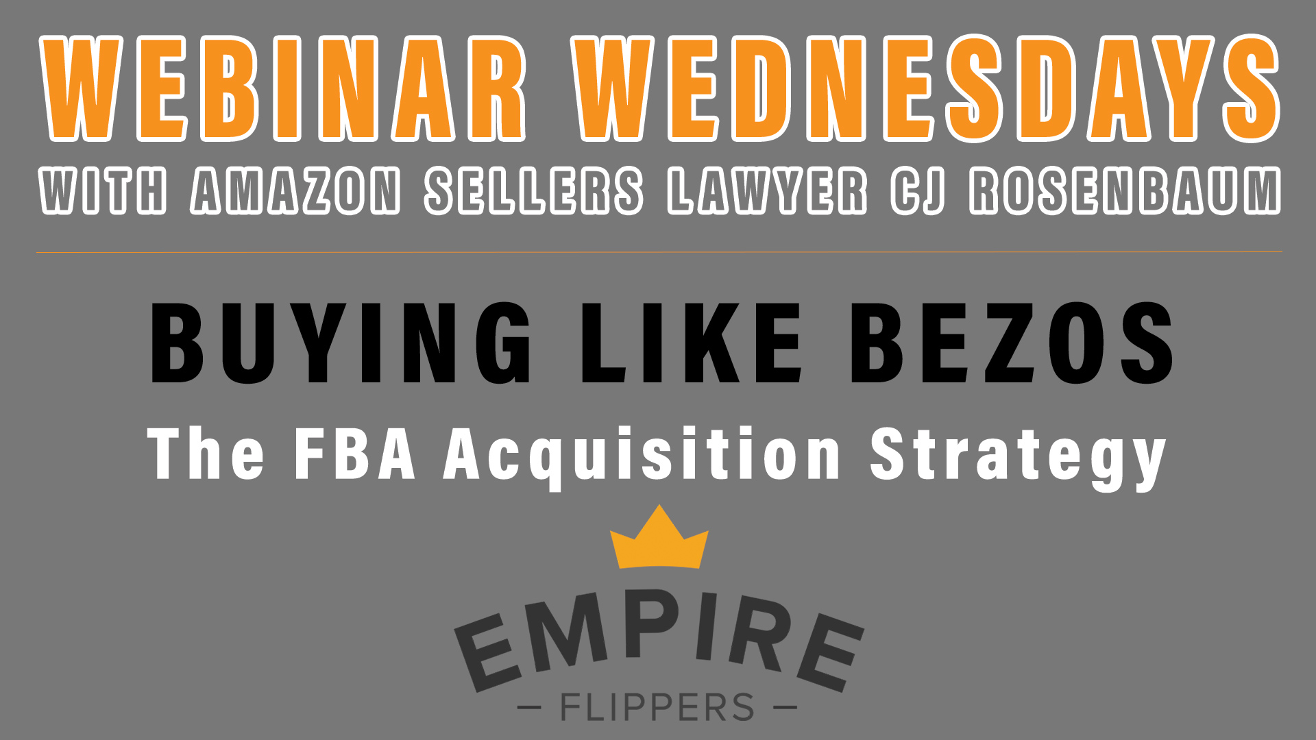 Buying Like Bezos - The FBA Acquisition Strategy