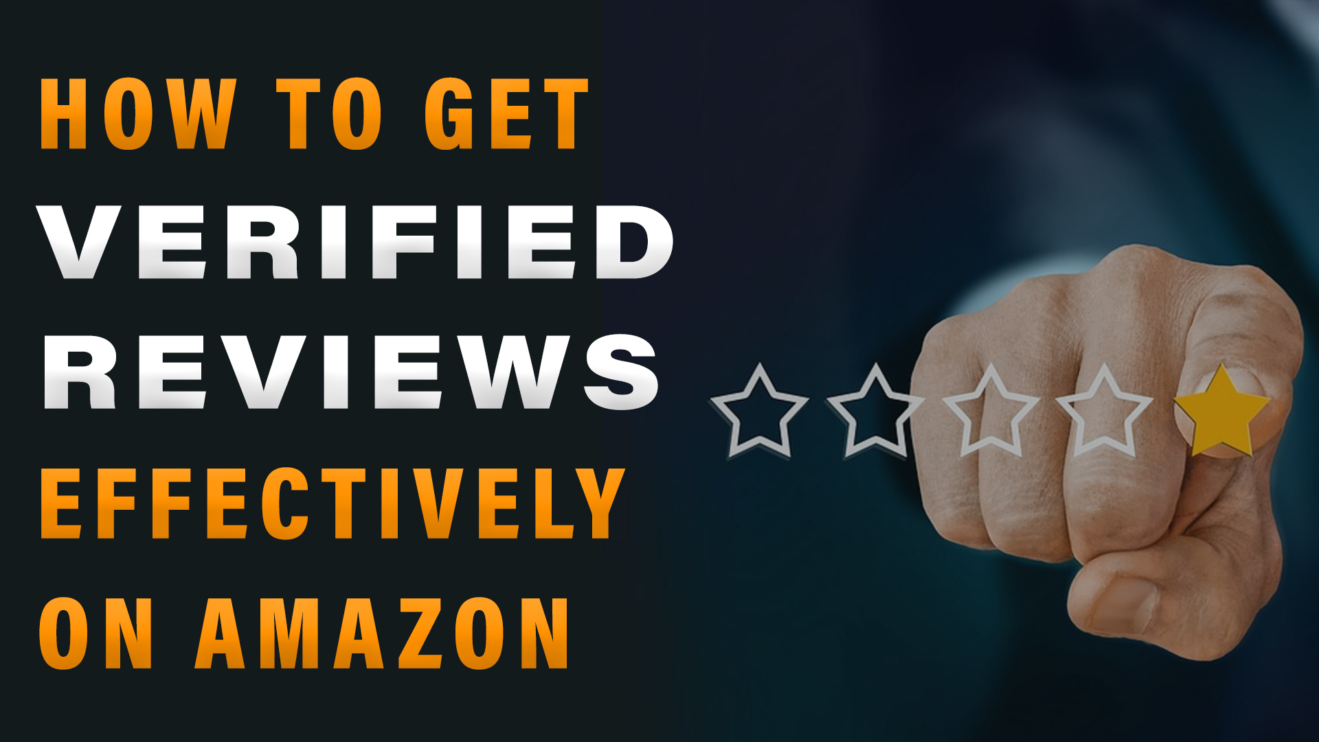 How to Get Verified Reviews Effectively on Amazon