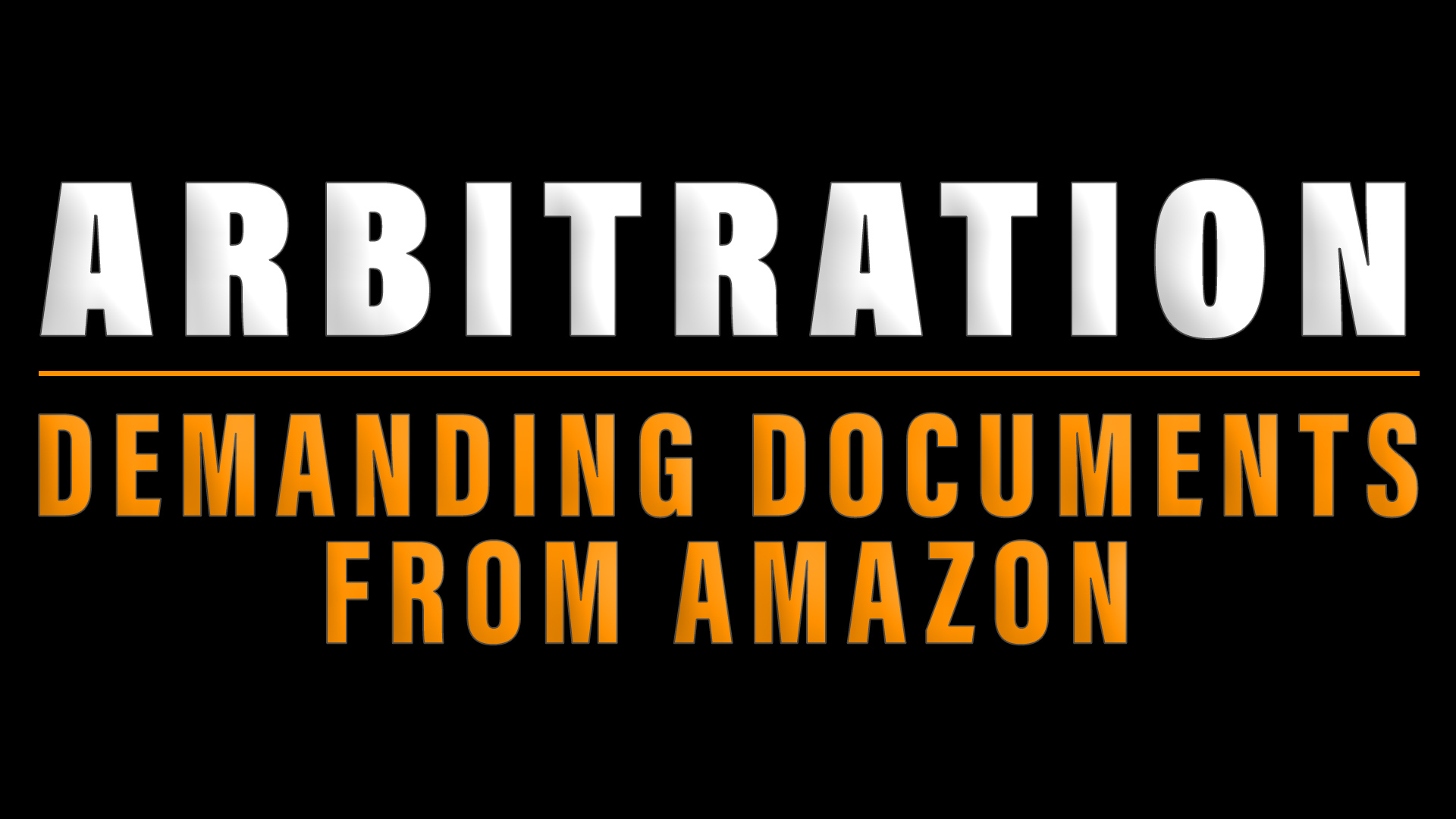 Arbitration and demanding documents from Amazon
