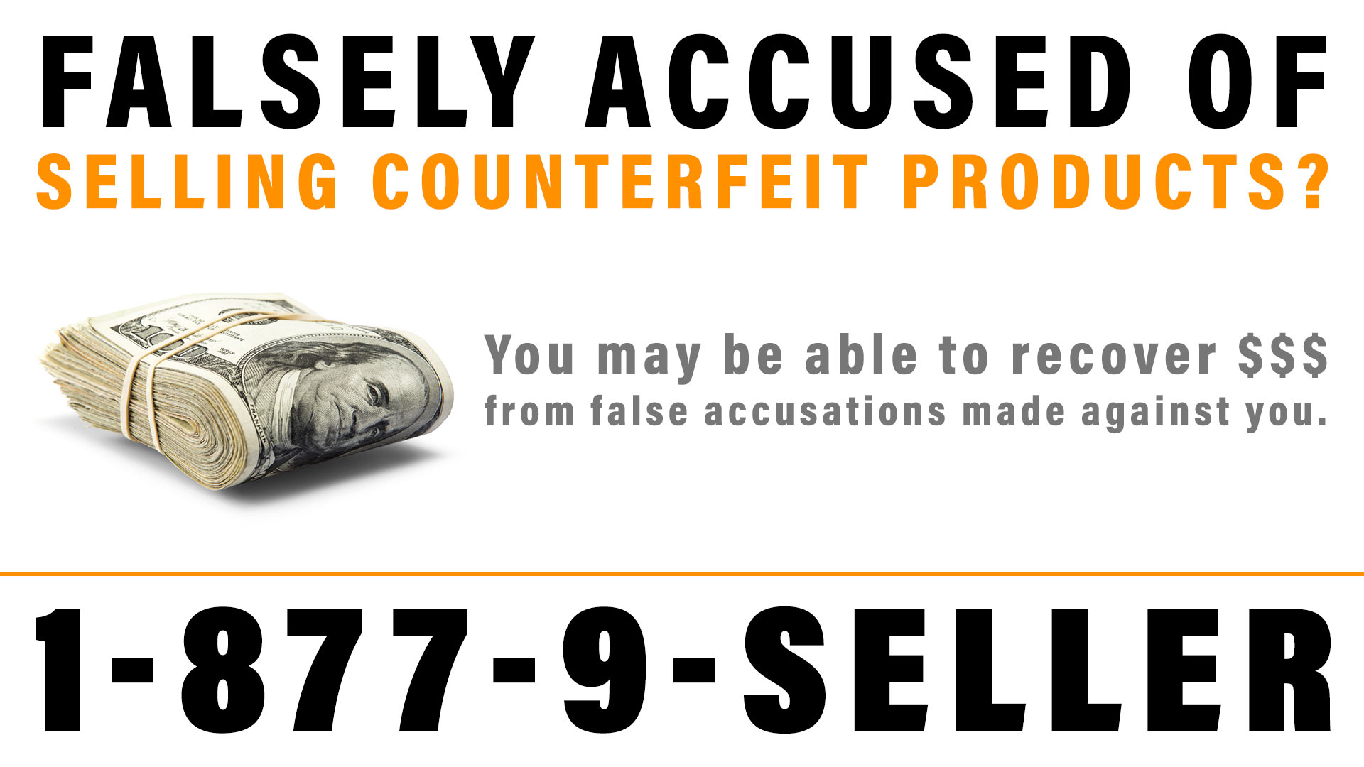 Recover Money from False Accusations of Counterfeit Sales