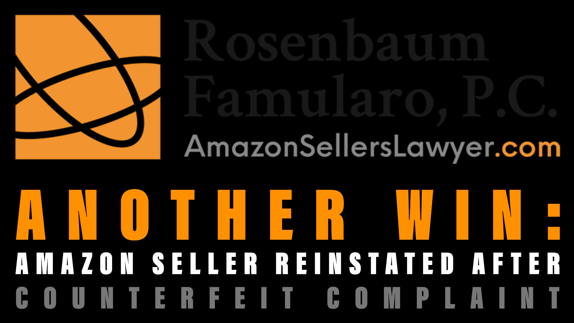 Amazon Seller Reinstated after Counterfeit Complaint Suspension