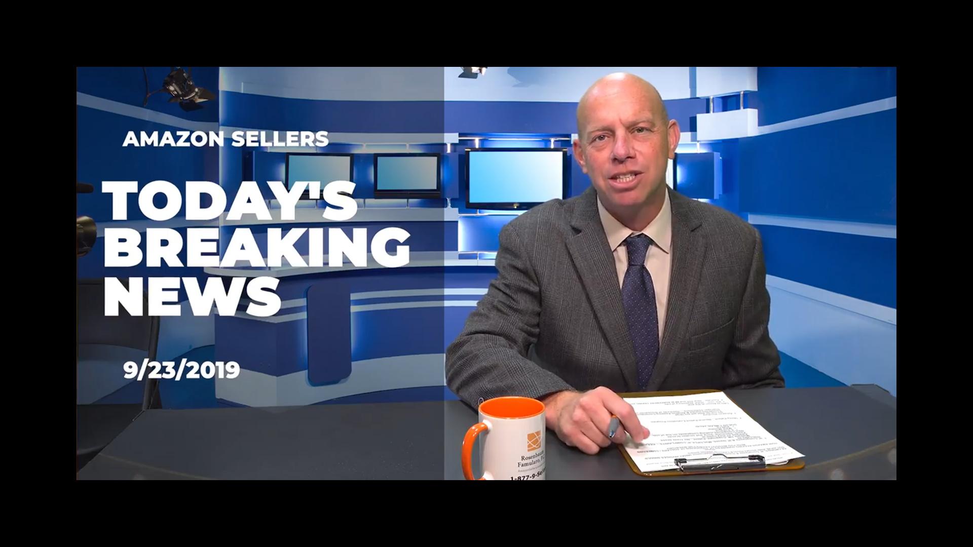 Amazon Sellers' News 9-23-19