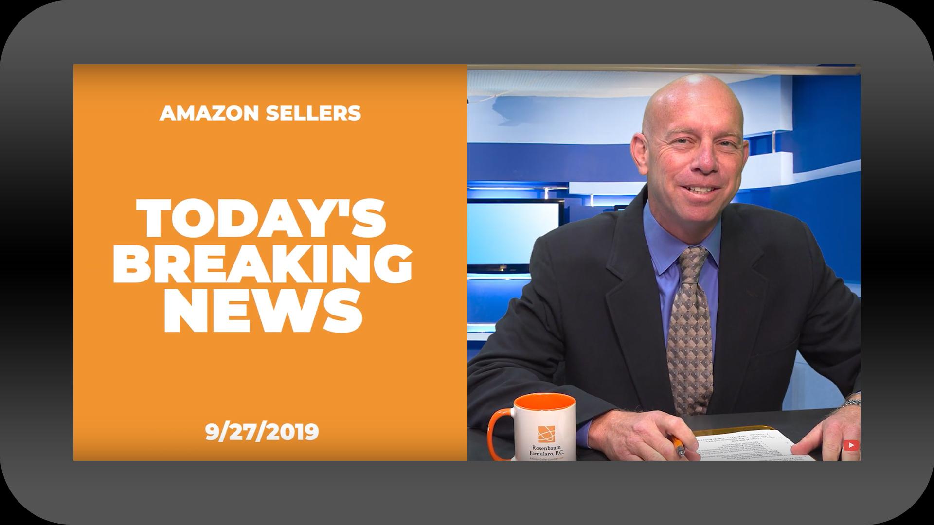 Amazon Sellers News 9-27-19