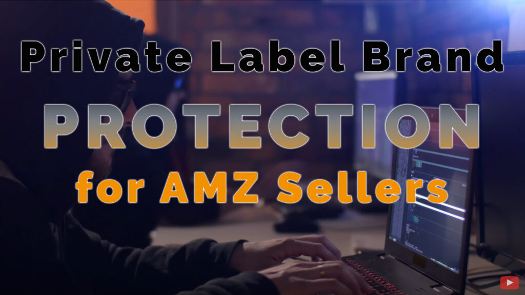 IMPORTANCE of BRAND PROTECTION for Sellers on Amazon