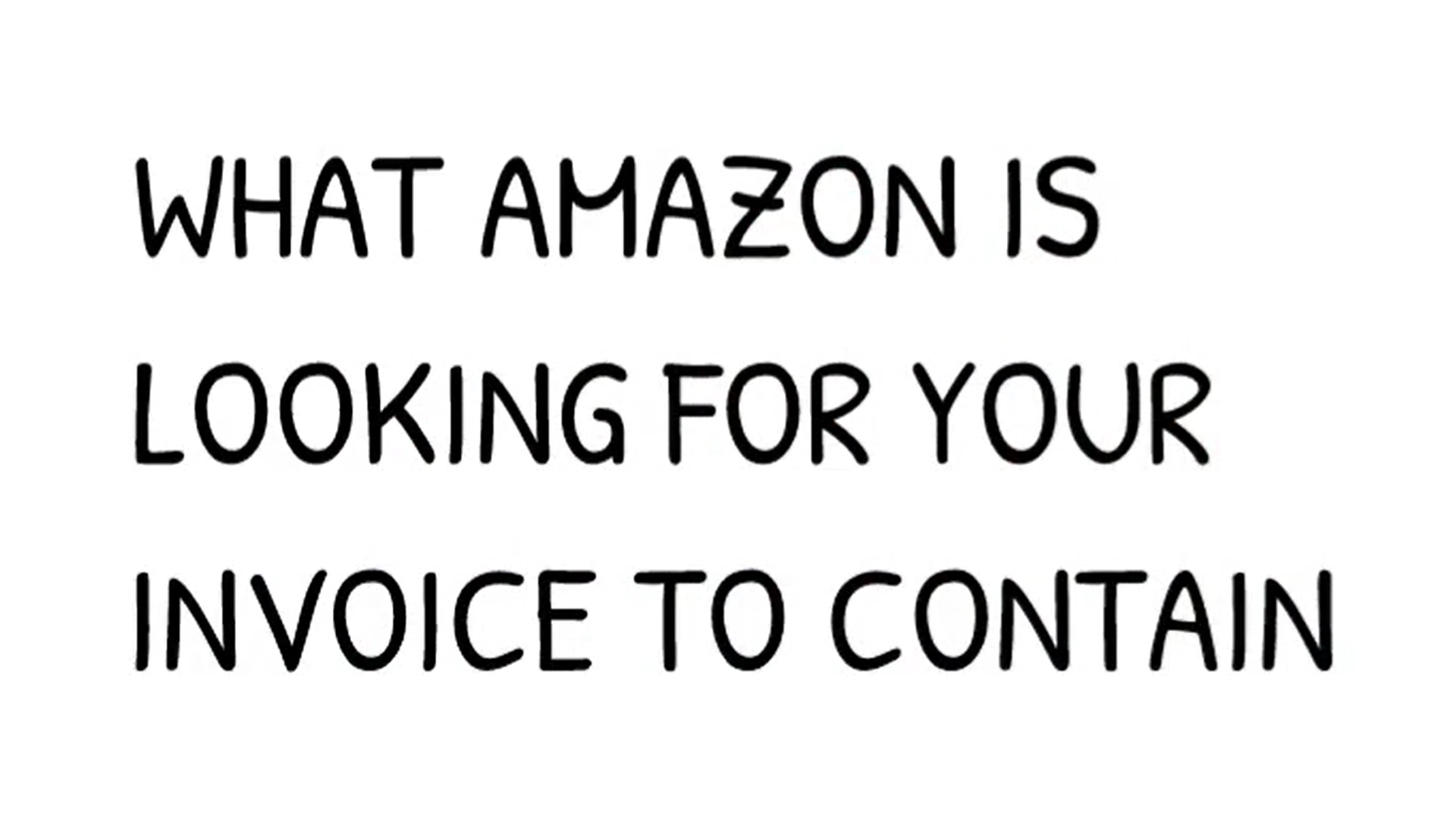 What Amazon is Looking for Invoices to Contain