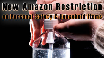New Amazon Restriction on Personal Safety & Household Items