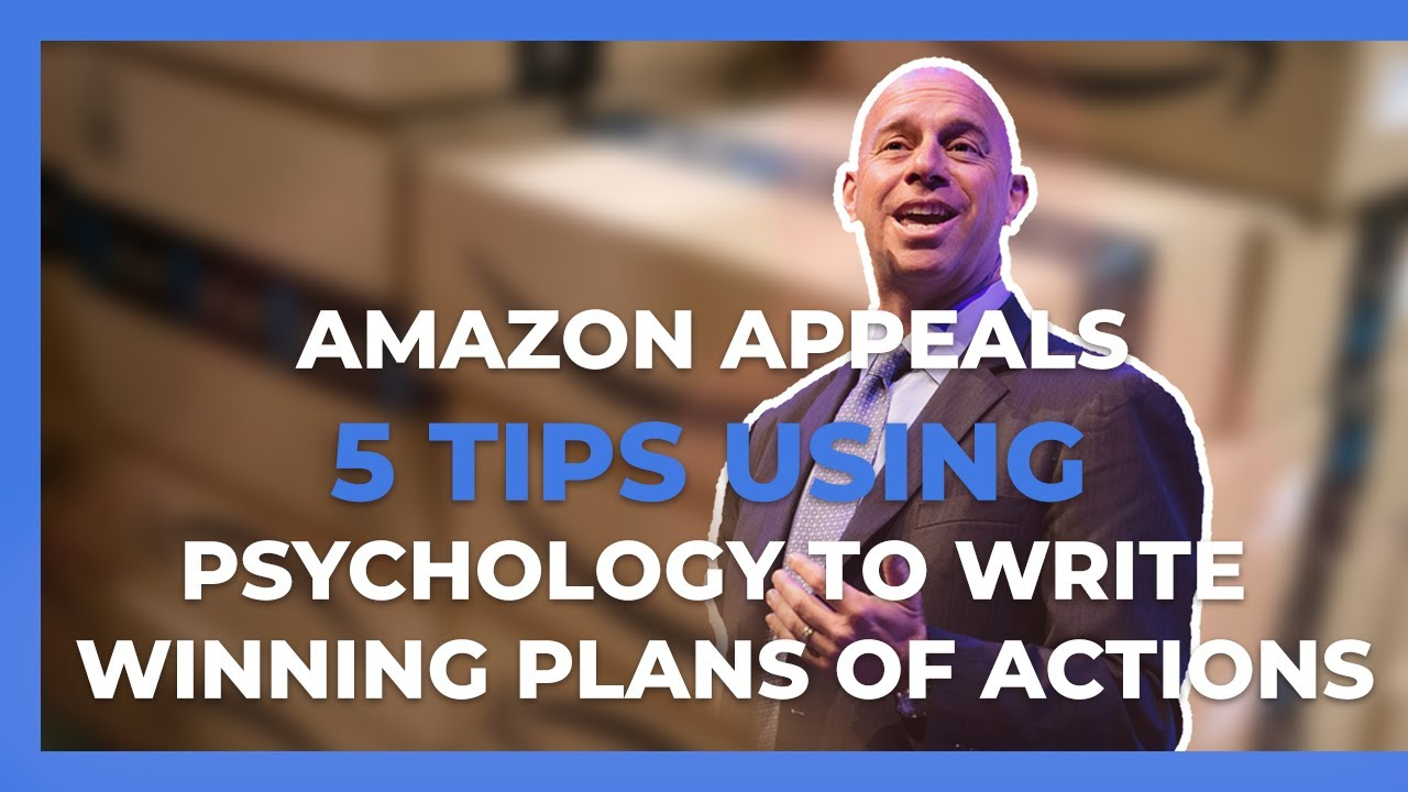 5 tips on persuasive writing for an Amazon appeal / POA