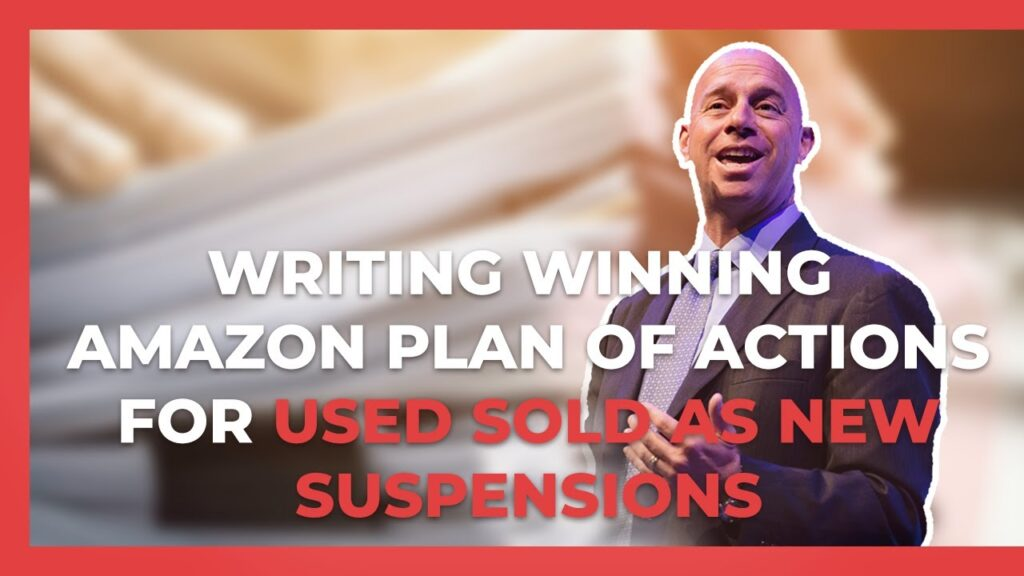 Learn how to write your own plan of action if you lose a listing or account from a used sold as new suspension on Amazon