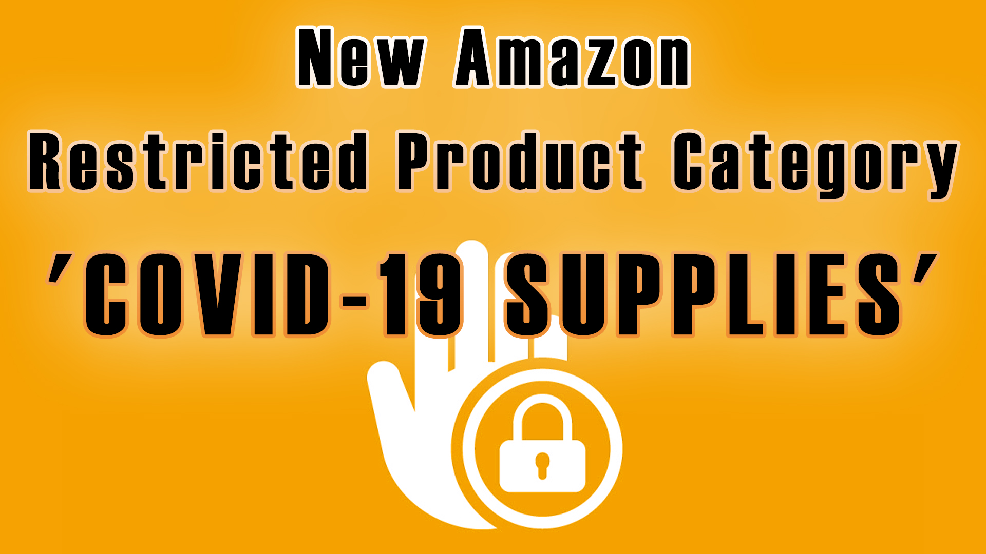New Restricted Product Category COVID-19 Supplies Amazon Sellers Suspended