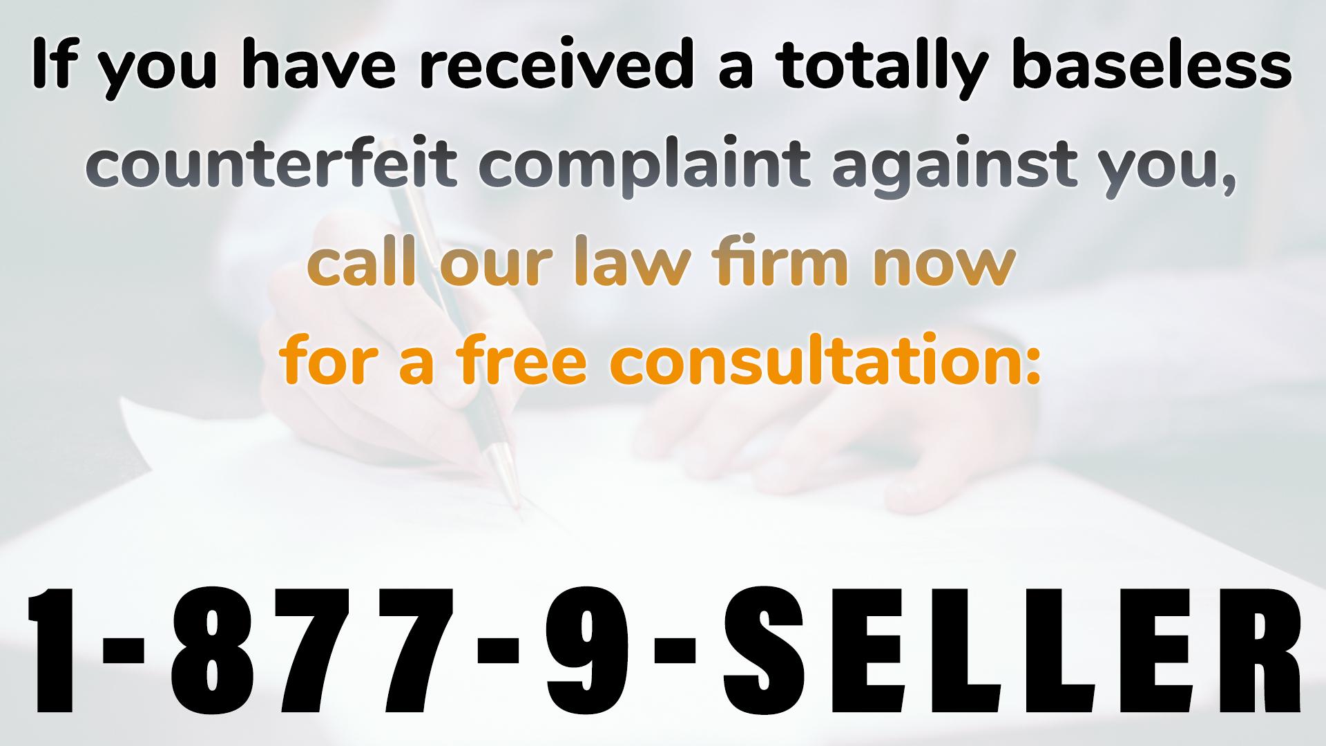baseless counterfeit complaint