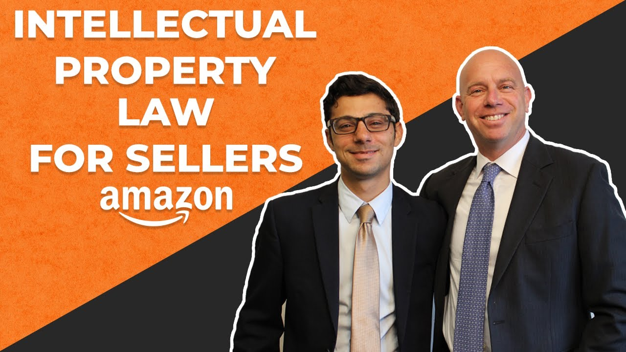 4 areas of intellectual property that Amazon sellers need to know about.