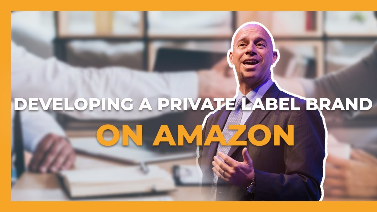 How Amazon Sellers can Develop a 7 Figure Private Label Brand