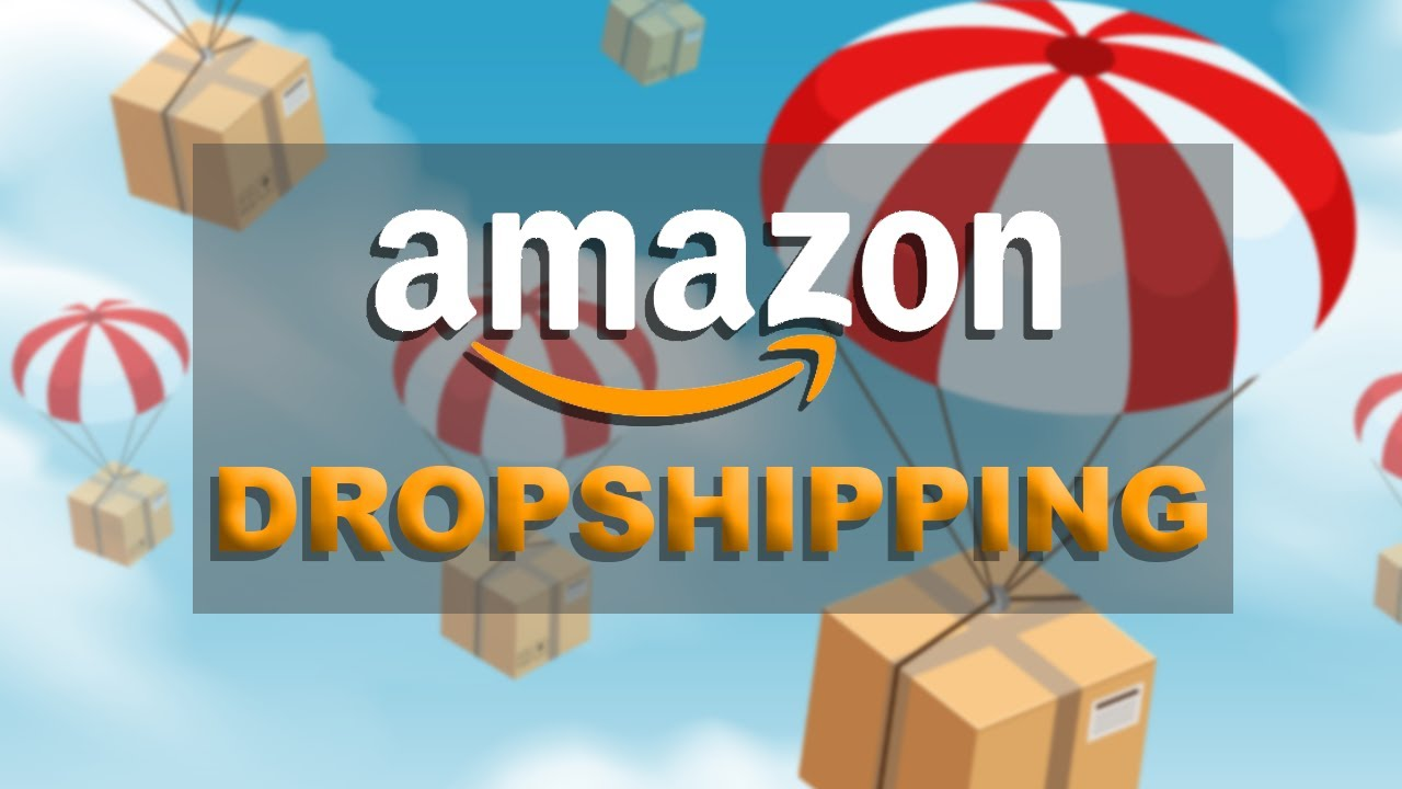 How to DROP-SHIP on AMAZON in 2020