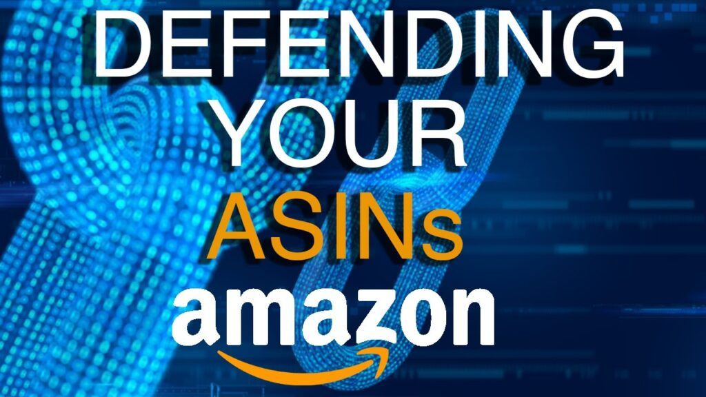 How to Defend your ASINs on the Amazon Platform
