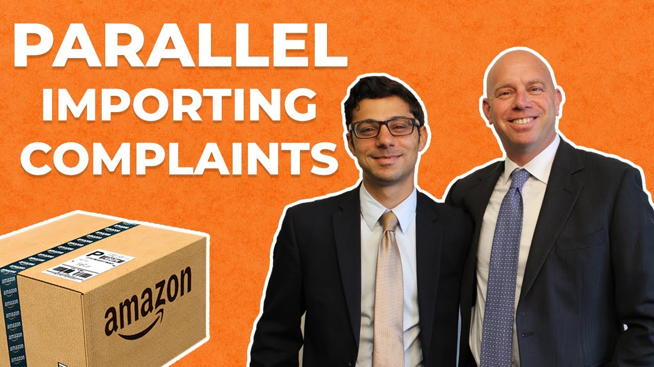 Parallel Importing Complaints on Amazon