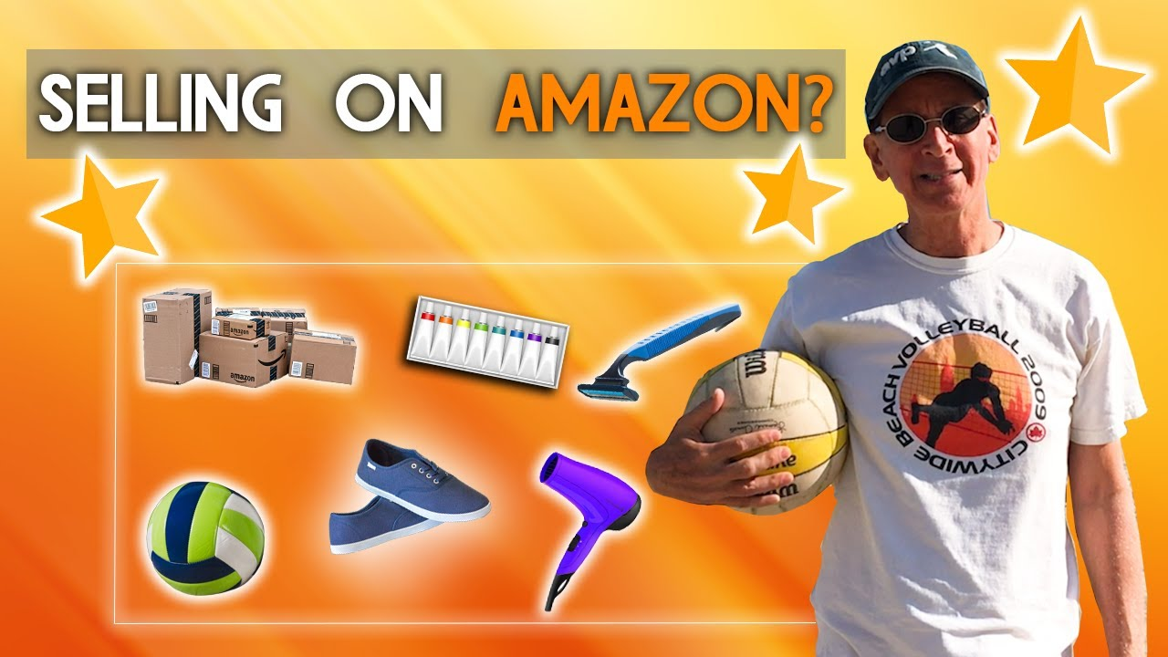 TOP TIPS for Sellers Preparing to SUCCESSFULLY Sell Products on AMAZON
