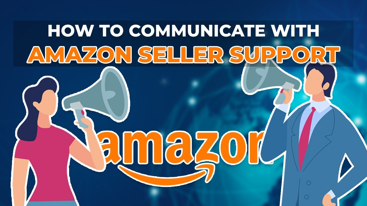 How to Communicate with Amazon Seller Support