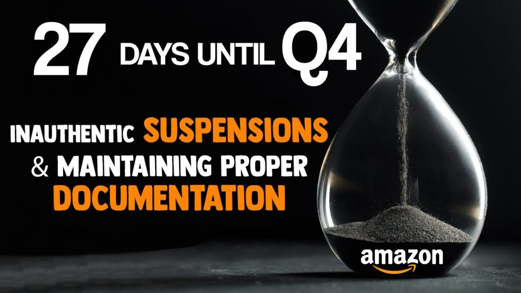 27 Days till Q4 - Having Proper DOCUMENTATION for INAUTHENTIC SUSPENSIONS