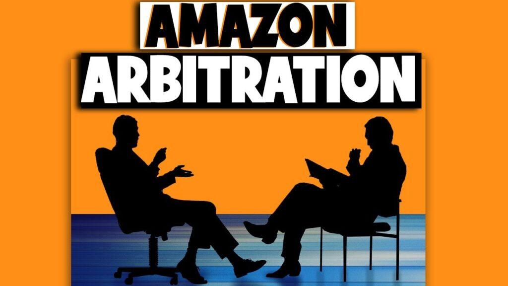Taking Amazon to Arbitration & Resolving Disputes