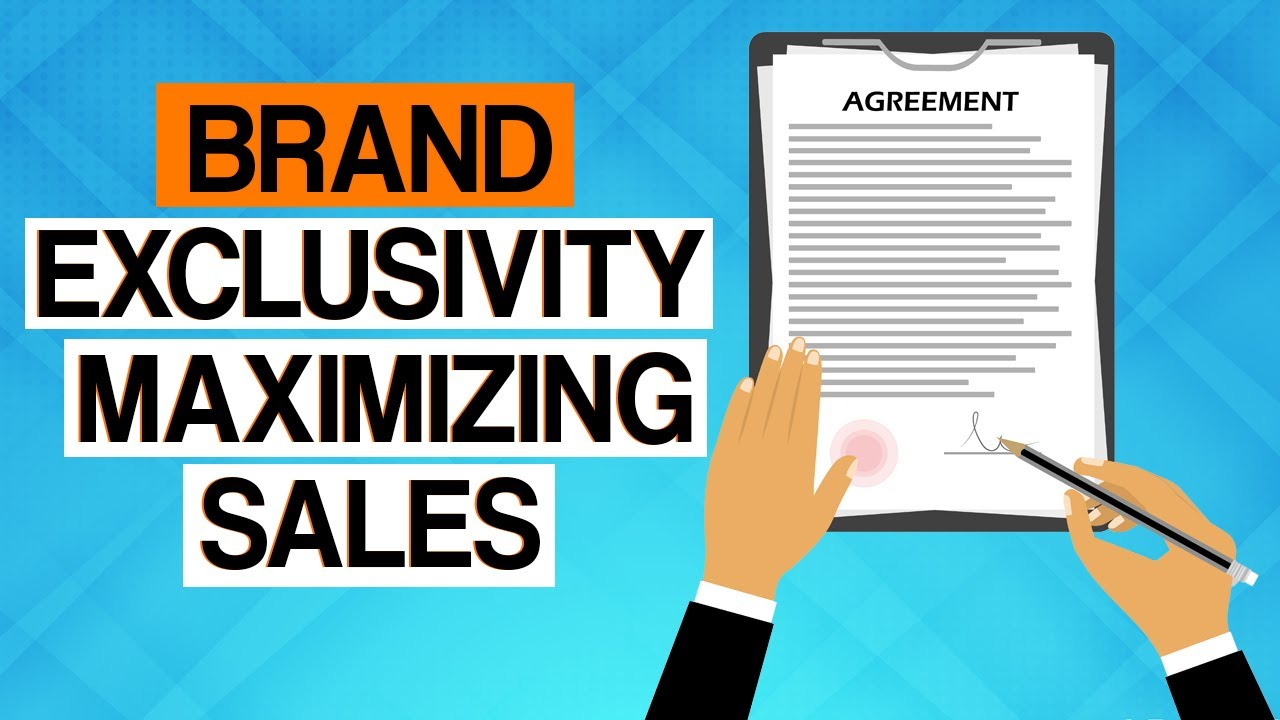 What AMZ Sellers Must Know about Authorization Agreements & Brand Exclusivity