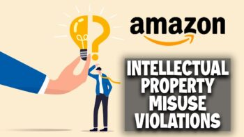 Amazon Suspected Intellectual Property Complaints Resulting in Account / Listing Deactivations