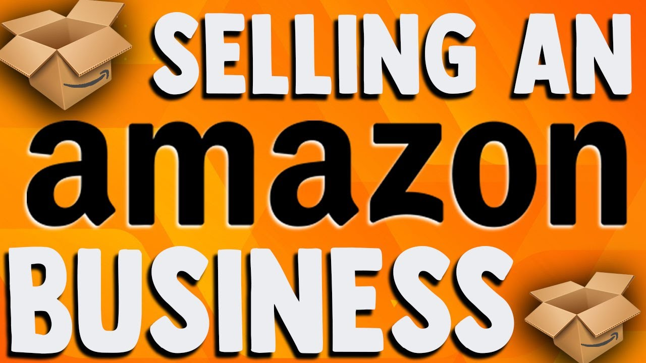How to Sell an Amazon Business – Corporations & Entities Sold - No Liabilities