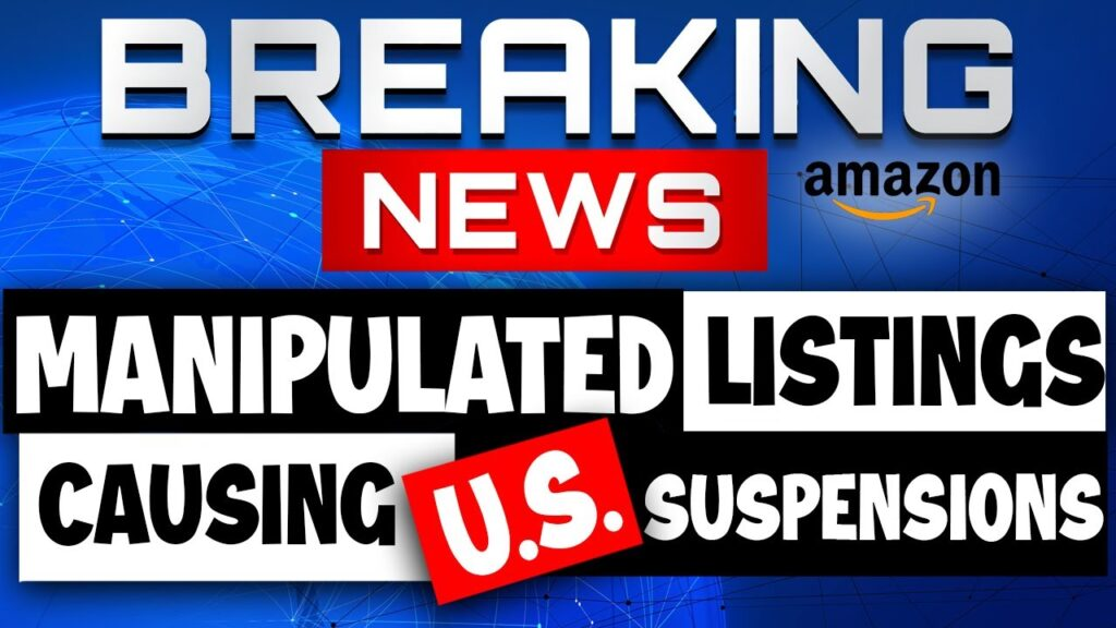 Manipulated Amazon Mexico and Canada Listings Causing USA ASIN Suspensions