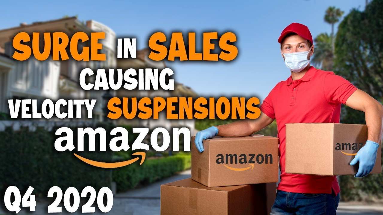 Amazon Sellers Experiencing Velocity Suspensions Due to Skyrocketing Sales in Q4