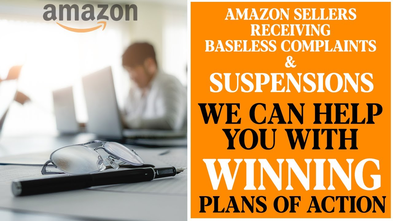 How We Can Help Amazon Sellers Who Are Falsely Accused of Policy Violations With Plans of Action