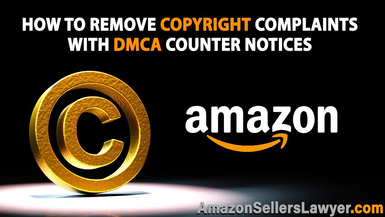 How to Remove Baseless Copyright Complaints with DMCA Counter Notices