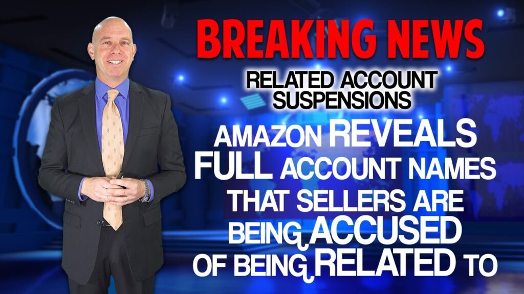 Amazon Reveals Names of Sellers Accused of Being Related to Other Amazon Accounts