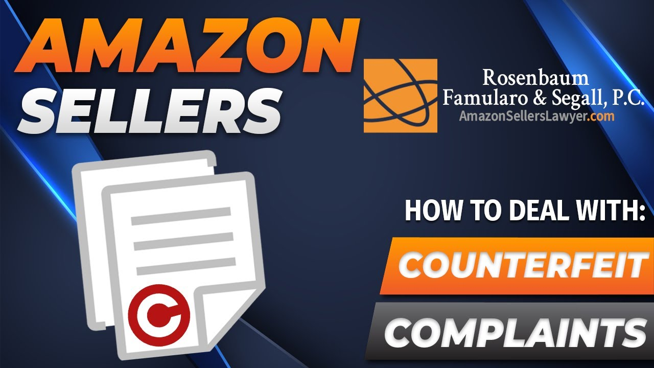 You Have Rights as an Amazon Seller if Brands FALSELY ACCUSE You of Selling Counterfeit Products