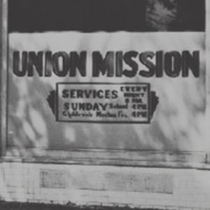 Union Mission Opens Its Doors