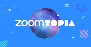 zoomtopia
