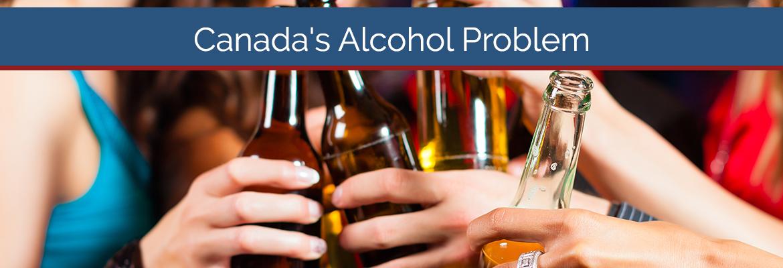 Canada's Alcohol Problem