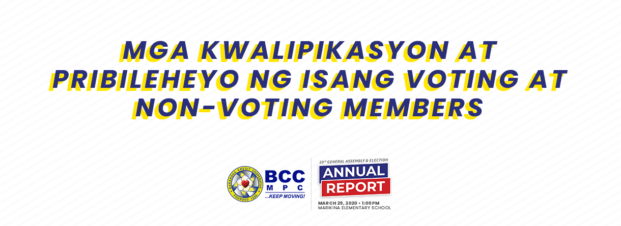 Mga Kwalipikasyon at Pribileheyo ng Isang Voting at Non-Voting Members (BCC 33rd General Assembly)