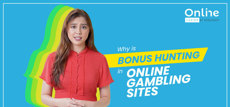What is Bonus Hunting in Online Gambling Sites Blog Featured Image