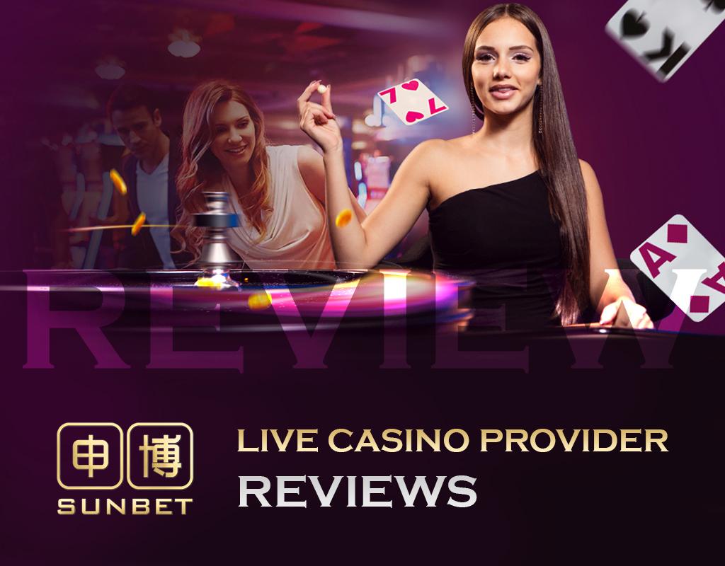 SunBet Live Casino Provider Reviews