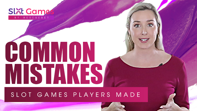 Common Mistakes Slot Games Players Made Blog Featured Image