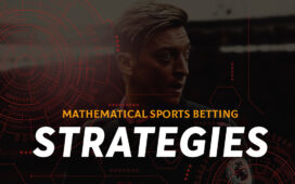 Mathematical Sports Betting Strategies