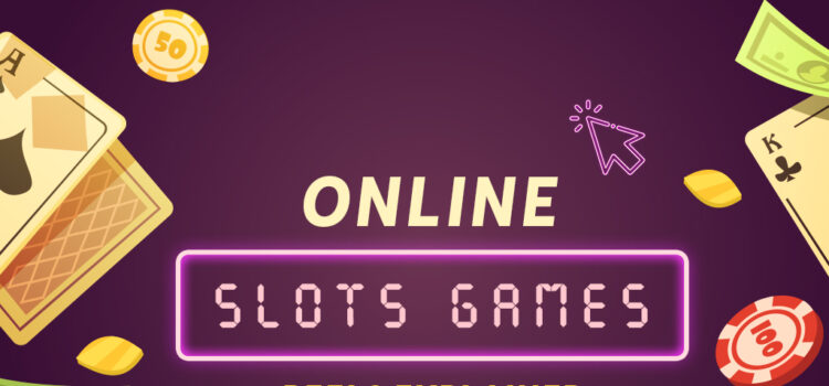 Online Slots Games Reels Explained