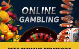 Best winning strategies for online gambling
