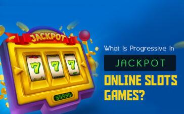 What Is Progressive Jackpot In Online Slots Games?
